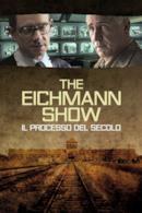 Poster The Eichmann Show - Il processo del secolo