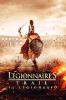 Poster Legionnaire's Trail - Il legionario