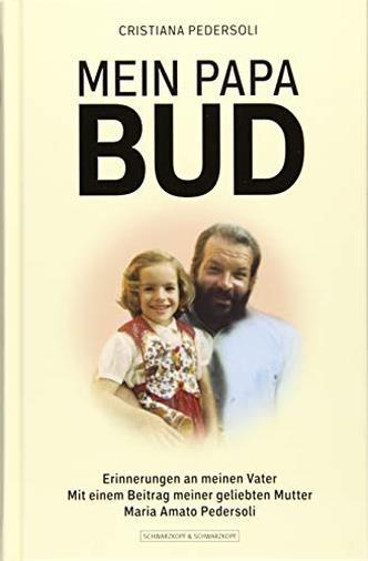 Mio Papà Bud di Cristiana Pedersoli