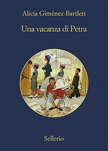 Una vacanza di Petra (Le indagini di Petra Delicado Vol. 12)