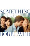 Poster Something Borrowed - L'amore non ha regole