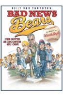 Poster Bad news bears - Che botte se incontri gli orsi!