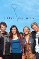 Poster Love My Way