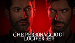 Che personaggio di Lucifer sei?