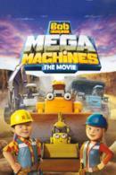 Poster Bob Aggiustatutto: Mega Macchine