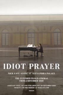 Poster Idiot Prayer: Nick Cave Alone at Alexandra Palace