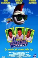 Poster Major League - La squadra più scassata della lega