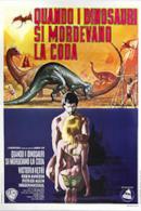Poster Quando i dinosauri si mordevano la coda