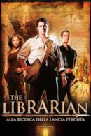 Poster The Librarian - Alla ricerca della lancia perduta