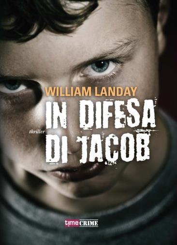 In difesa di Jacob di William Landay