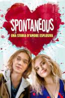 Poster Spontaneous – Una storia d'amore esplosiva