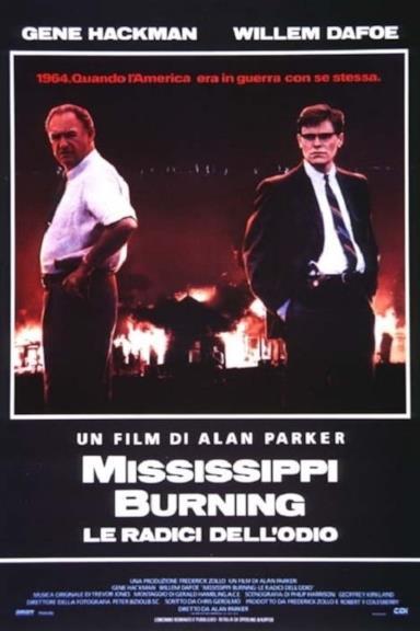 Poster Mississippi Burning - Le radici dell'odio