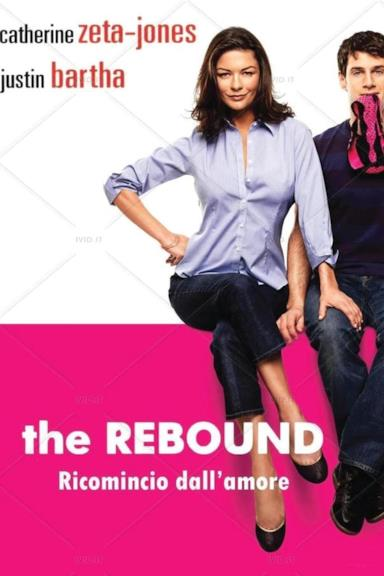 Poster The Rebound - Ricomincio dall'amore