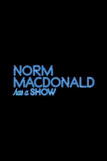 Poster Norm Macdonald Has a Show