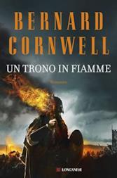 Un Trono in Fiamme di Bernard Cornwell