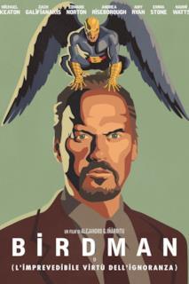 Poster Birdman o (L'imprevedibile virtù dell'ignoranza)