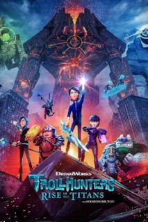 Poster Trollhunters - L'ascesa dei titani