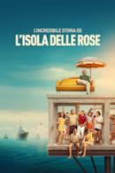 Poster L'incredibile storia dell'isola delle rose