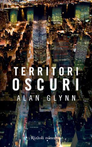 Il romanzo di Alan Glynn
