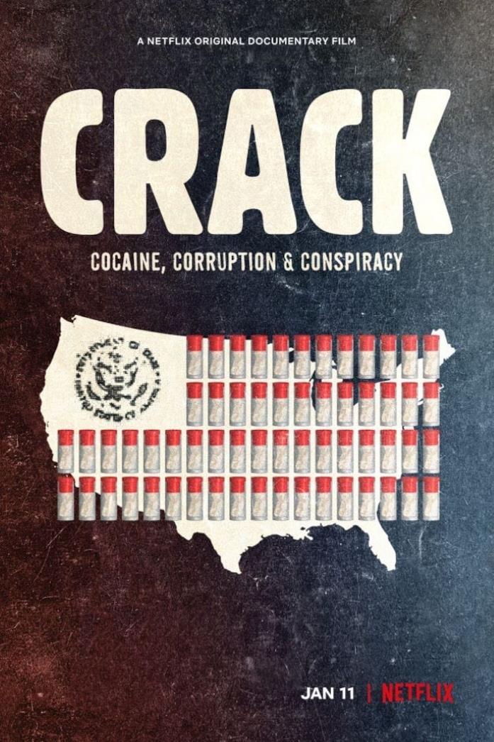 Il poster di Crack: Cocaine, Corruption & Conspiracy