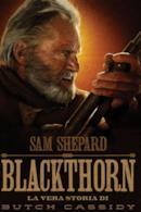 Poster Blackthorn - La vera storia di Butch Cassidy
