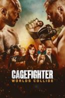 Poster Cagefighter: Worlds Collide