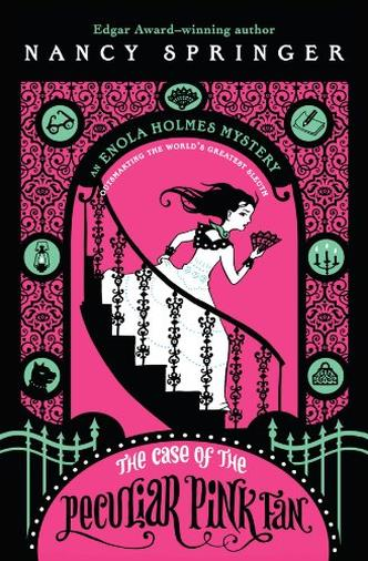 The Case of the Peculiar Pink Fan: An Enola Holmes Mystery (English Edition)