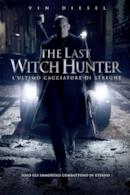 Poster The Last Witch Hunter - L'ultimo cacciatore di streghe