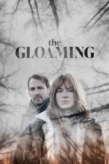 Poster The Gloaming - Le ore più buie
