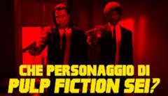 Che personaggio di Pulp Fiction sei?