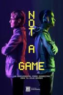 Poster Not a Game