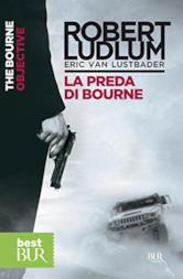 La preda di Bourne: Jason Bourne vol. 8 (Serie Jason Bourne)