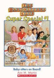 Baby-Sitters Club Super Special #1: Baby-sitters on Board!