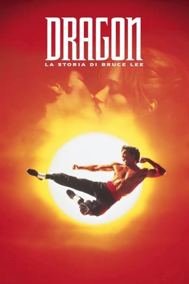Poster Dragon - La storia di Bruce Lee