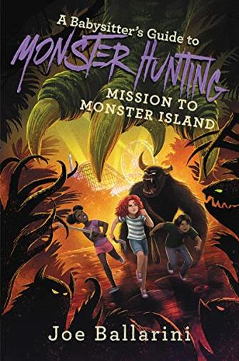 A Babysitter's Guide to Monster Hunting #3: Mission to Monster Island (Babysitter's Guide to Monsters) (English Edition)