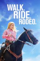 Poster Walk. Ride. Rodeo.