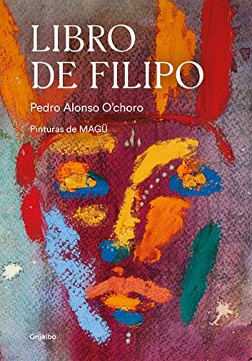 Libro de Filipo/ Philip's Book