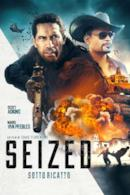 Poster Seized - Sotto ricatto
