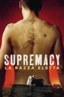 Poster Supremacy - La razza eletta