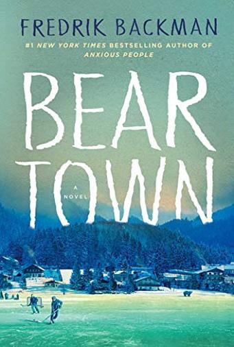 Beartown di Fredrik Backman