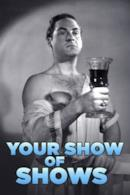 Poster Your Show of Shows