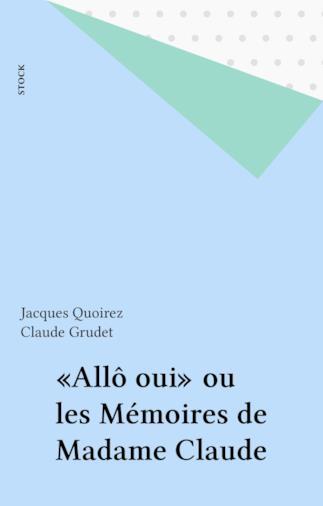 L'edizione francese della biografia di Claude Grudet