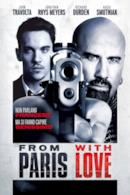 Poster From Paris with love