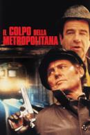 Poster Il colpo della metropolitana - un ostaggio al minuto