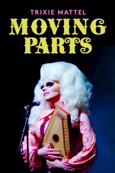 Poster Trixie Mattel: Moving Parts