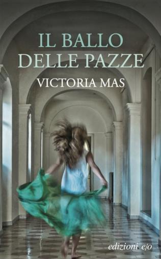 Il romanzo di Victoria Mas