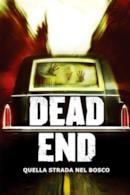 Poster Dead End - Quella strada nel bosco