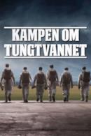Poster Kampen om tungtvannet