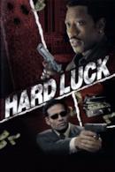 Poster Hard Luck - Uno strano scherzo del destino