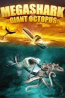 Poster Mega Shark vs. Giant Octopus